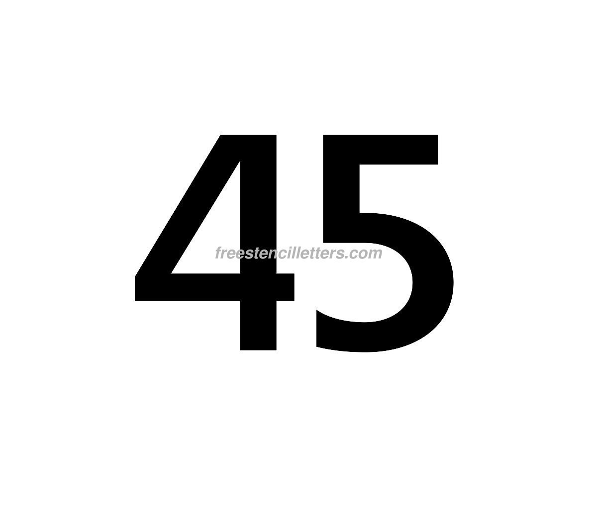 Download Print Number 45 Letter Stencil to print and cut out